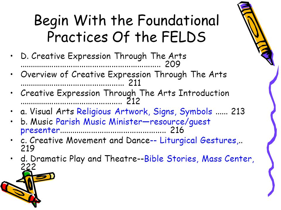 Begin With the Foundational Practices Of the FELDS D.