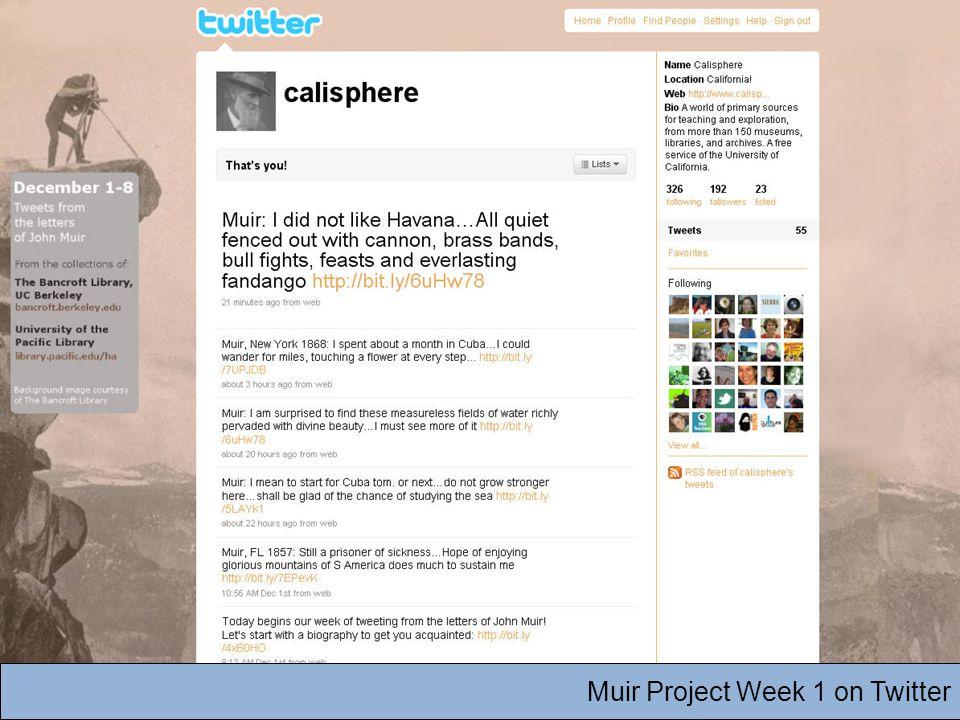 Muir Project Week 1 on Twitter
