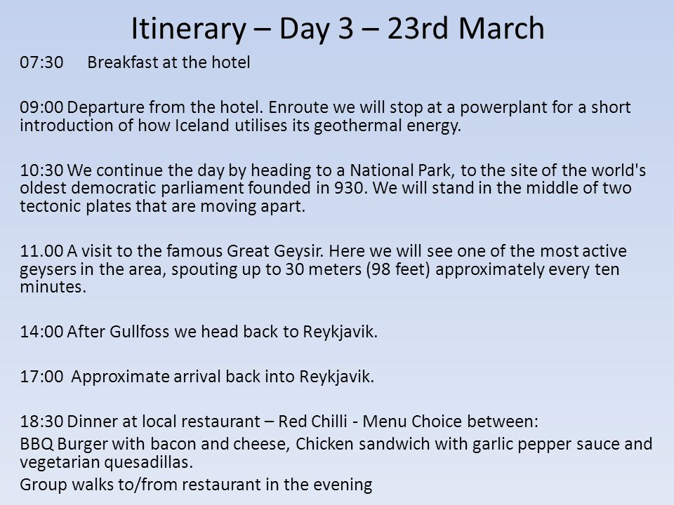 Itinerary – Day 3 – 23rd March 07:30Breakfast at the hotel 09:00 Departure from the hotel.