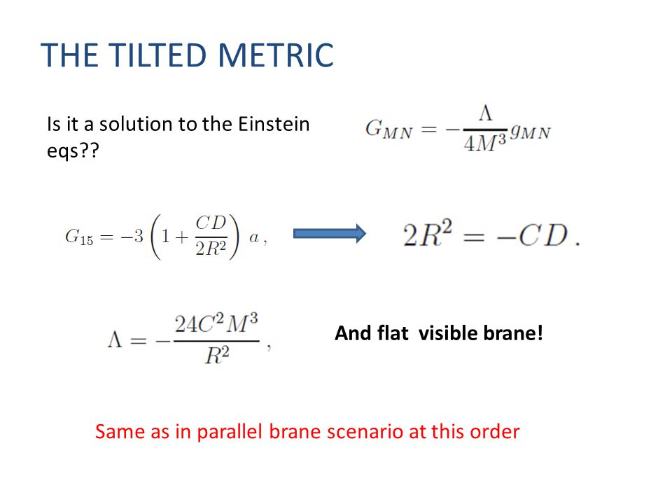 THE TILTED METRIC Is it a solution to the Einstein eqs?.