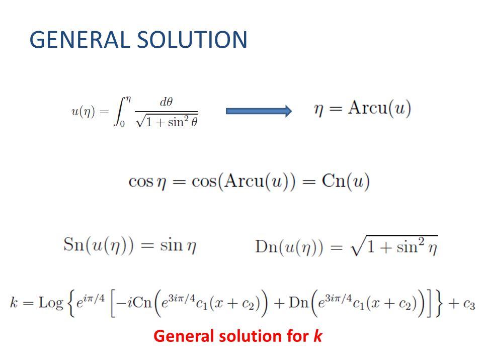 GENERAL SOLUTION General solution for k