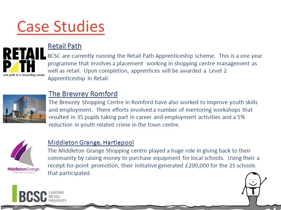 Case Studies Retail Path BCSC are currently running the Retail Path Apprenticeship scheme.