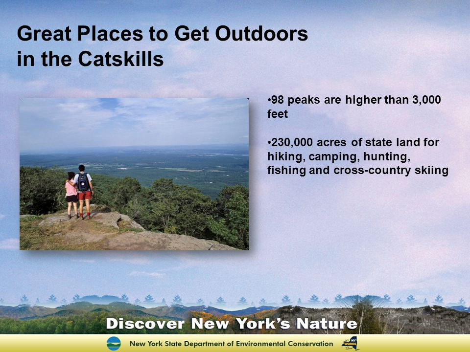 Great Places to Get Outdoors in the Catskills Land Hudson Highlands Great Swamp Shawangunk and Catskill Mountains Appalachian Trail Hudson River Estuary