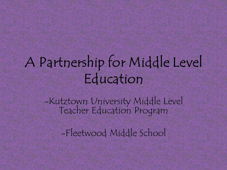 Participants Carol Watson – Assistant Professor of Education – Kutztown University Chris Redding – Principal of Fleetwood Middle School – Fleetwood Public School District