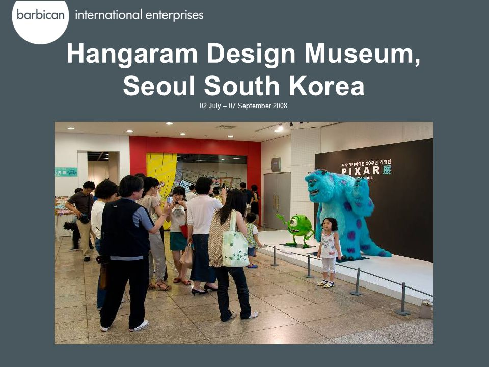 Hangaram Design Museum, Seoul South Korea 02 July – 07 September 2008