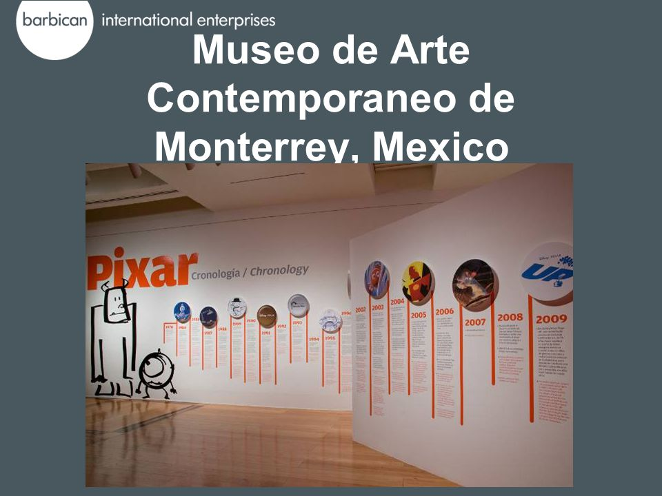 Museo de Arte Contemporaneo de Monterrey, Mexico 06 March – 07 June 2009
