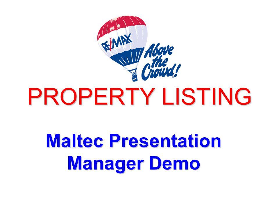 PROPERTY LISTING Maltec Presentation Manager Demo