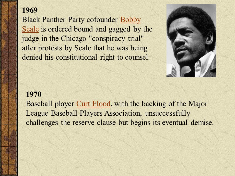 1969 Black Panther Party cofounder Bobby Seale is ordered bound and gagged by the judge in the Chicago