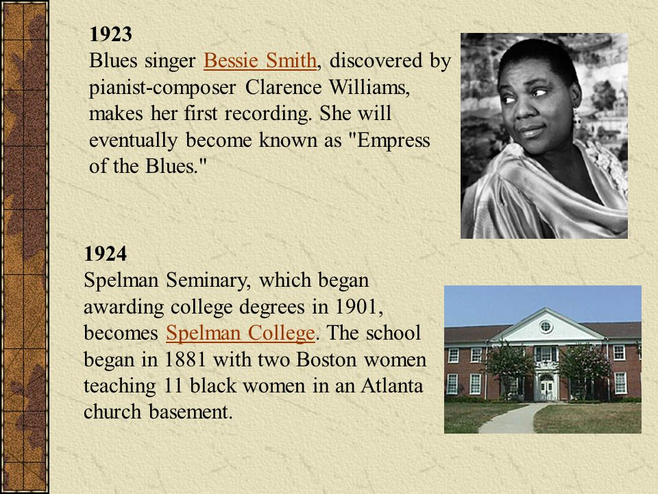 1923 Blues singer Bessie Smith, discovered by pianist-composer Clarence Williams, makes her first recording. She will eventually become known as