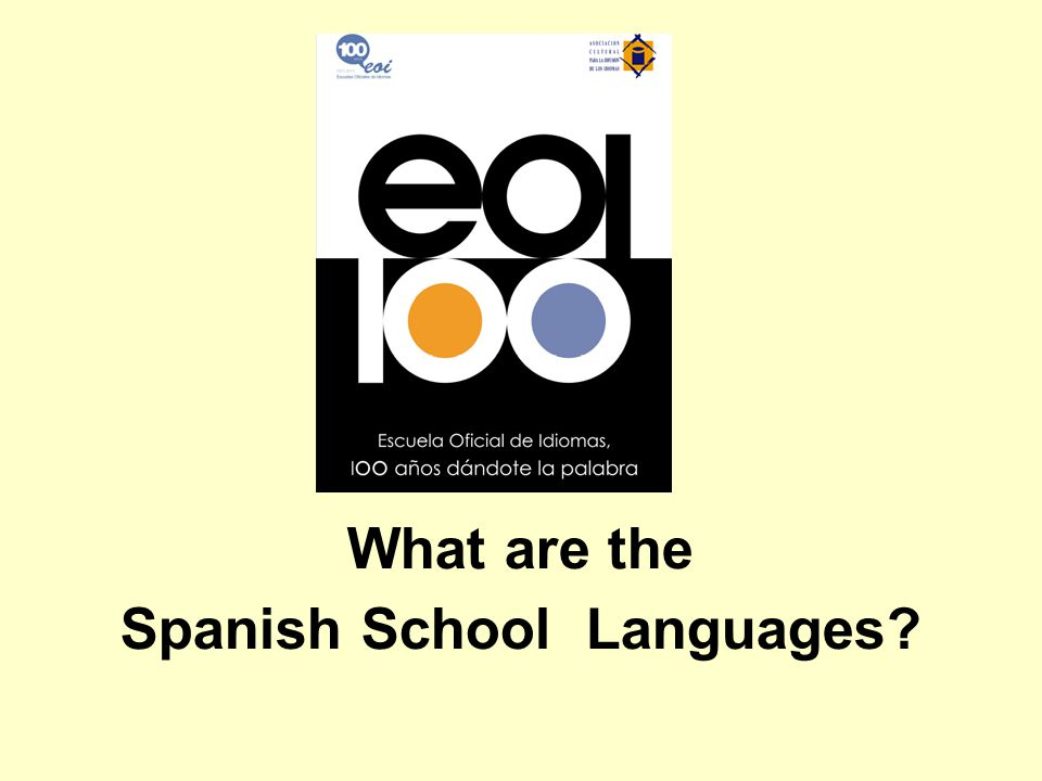 STATE LANGUAGE SCHOOLS LANGUAGES TAUGHT - All the official ones in Spain.