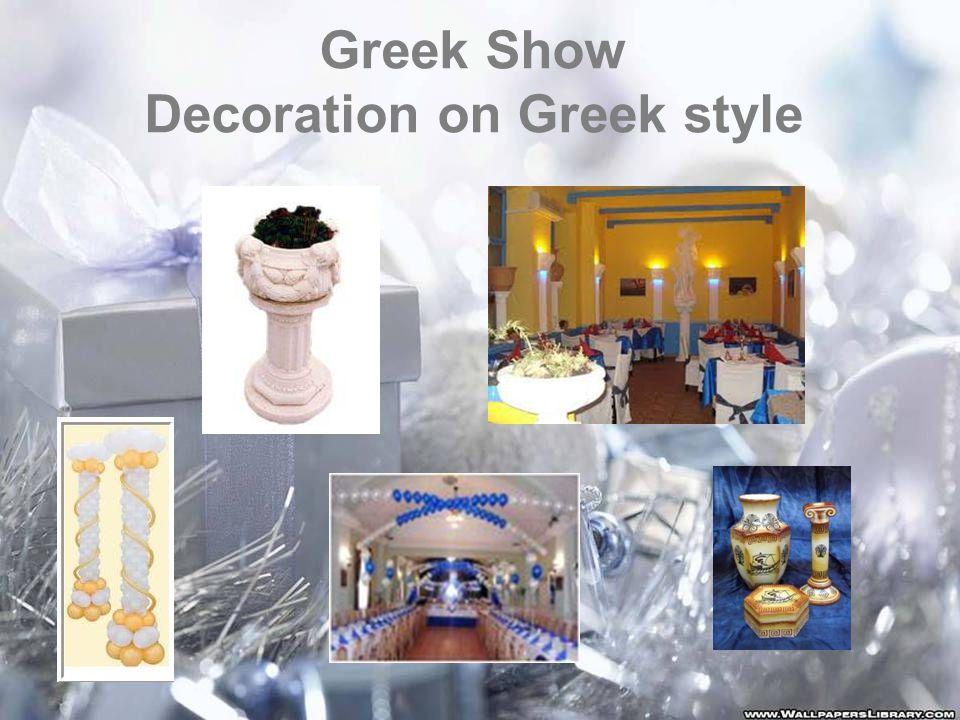 Greek Show Decoration on Greek style