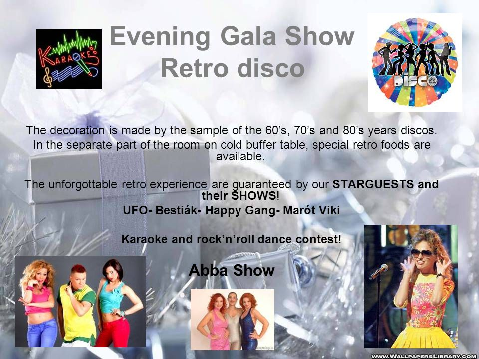 Evening Gala Show Retro disco The decoration is made by the sample of the 60's, 70's and 80's years discos.