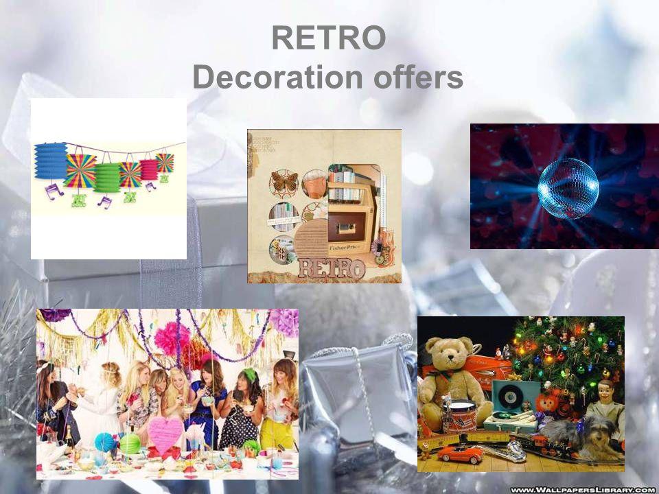 RETRO Decoration offers