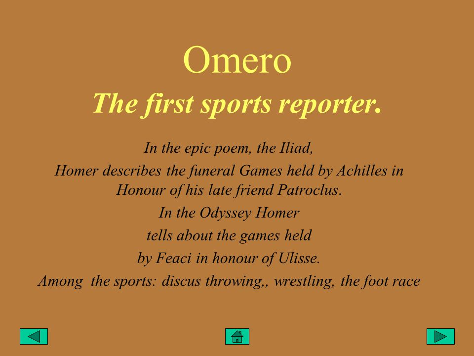 Omero The first sports reporter.