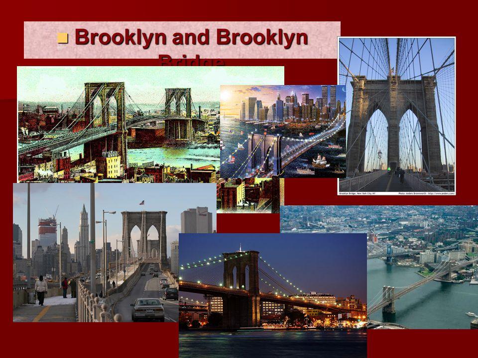 Brooklyn and Brooklyn Bridge Brooklyn and Brooklyn Bridge