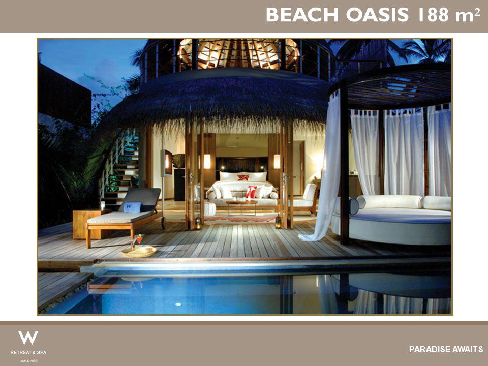 BEACH OASIS 188 m ² PARADISE AWAITS