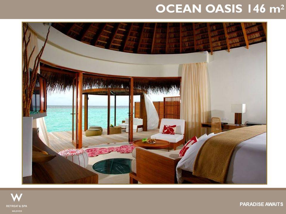 OCEAN OASIS 146 m ² PARADISE AWAITS