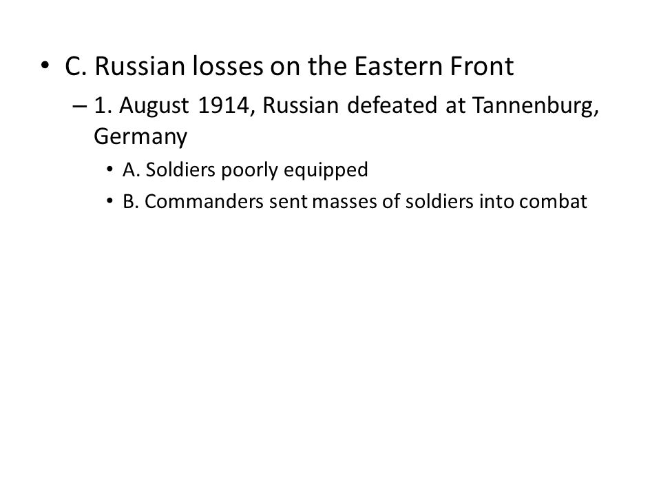 C. Russian losses on the Eastern Front – 1.
