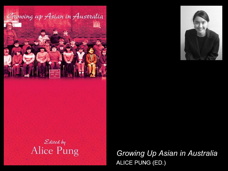 Growing Up Asian in Australia ALICE PUNG (ED.)