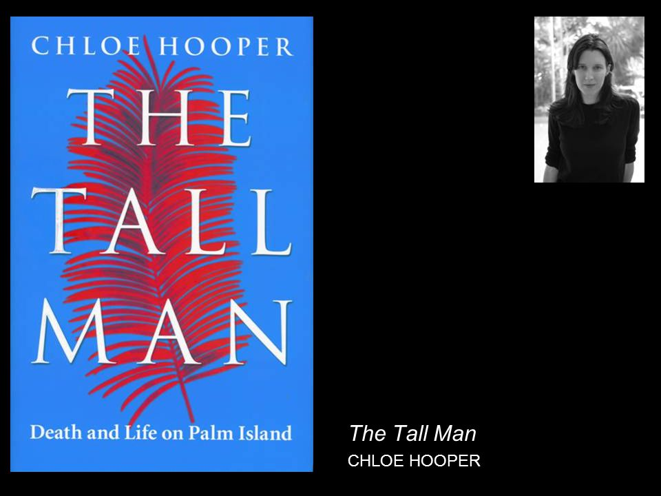 The Tall Man CHLOE HOOPER