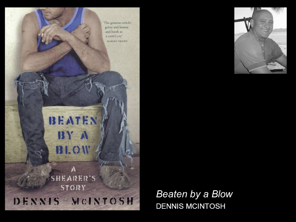 Beaten by a Blow DENNIS MCINTOSH