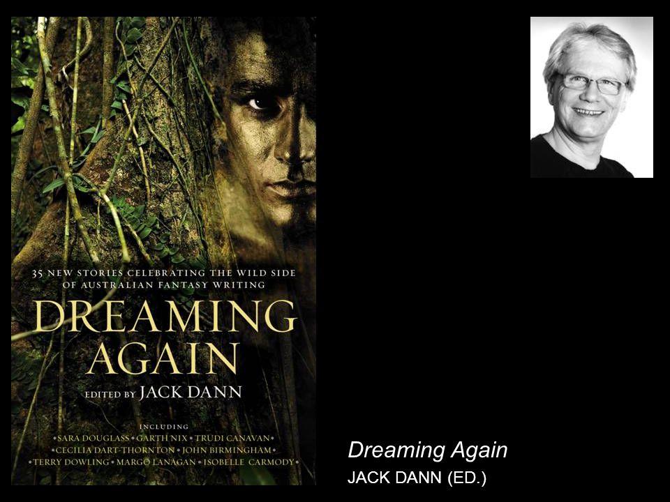 Dreaming Again JACK DANN (ED.)