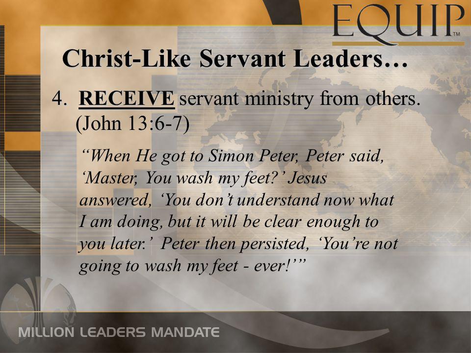 Christ-Like Servant Leaders… 5.RELATIONSHIP 5.