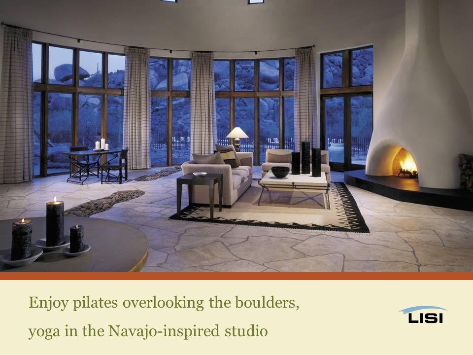 Enjoy pilates overlooking the boulders, yoga in the Navajo-inspired studio