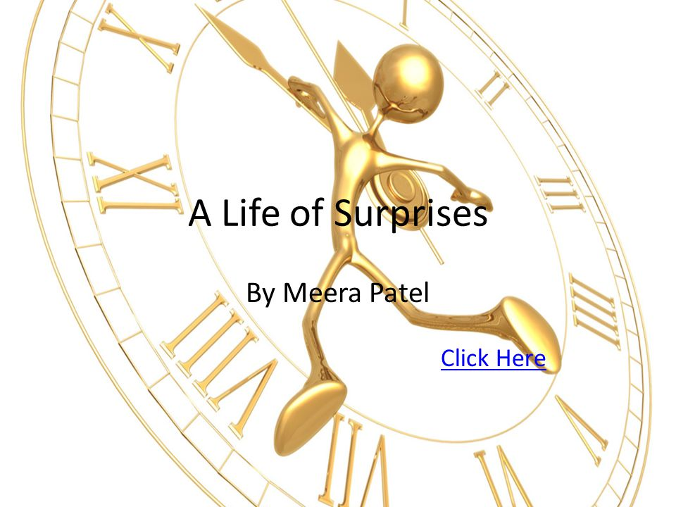 A Life of Surprises By Meera Patel Click Here