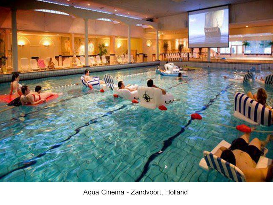 Aqua Cinema - Zandvoort, Holland