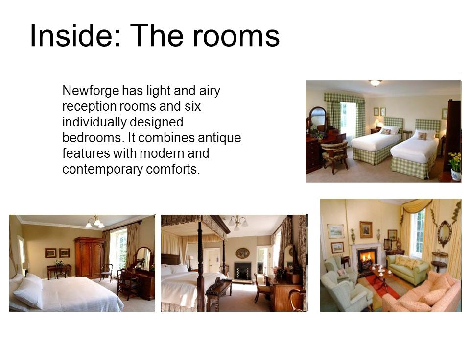 Inside: The rooms Newforge has light and airy reception rooms and six individually designed bedrooms.