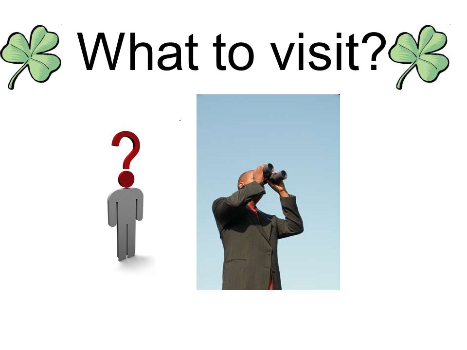 What to visit