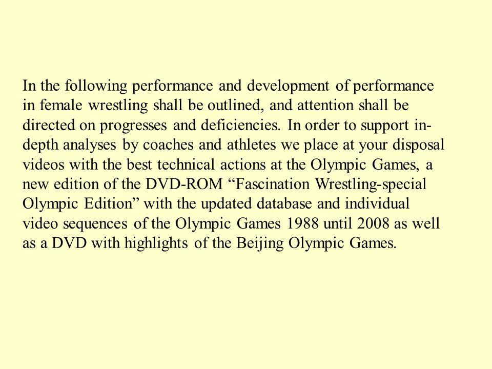 1.International tendencies of the development of performance in wrestling As Mr.