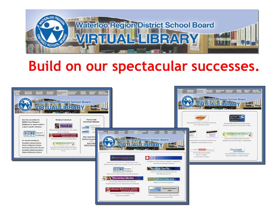 Build on our spectacular successes.
