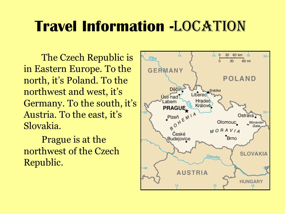 Travel Information - Location The Czech Republic is in Eastern Europe.