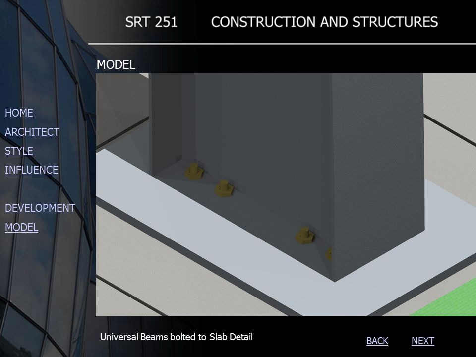 NEXTBACK Universal Beams bolted to Slab Detail HOME ARCHITECT STYLE INFLUENCE DEVELOPMENT MODEL