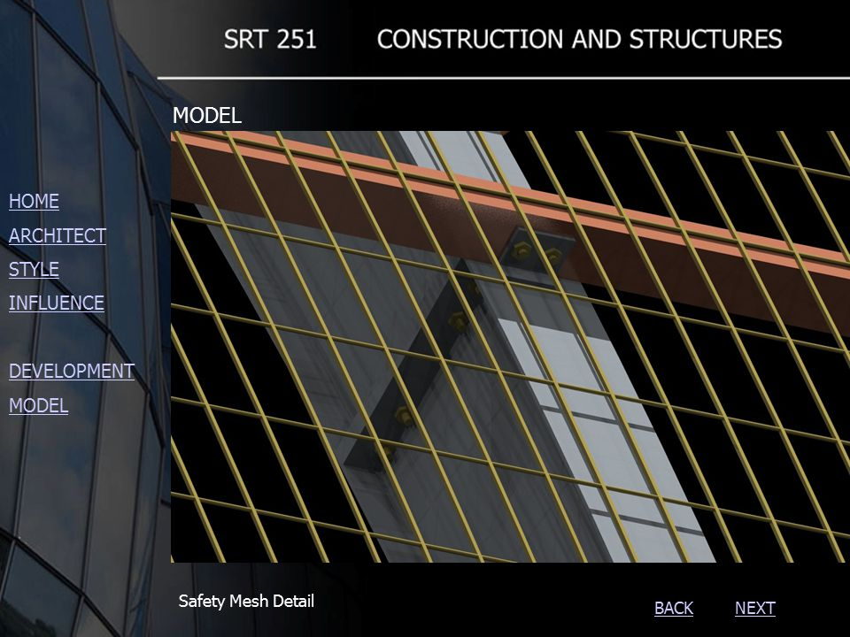 NEXTBACK Safety Mesh Detail HOME ARCHITECT STYLE INFLUENCE DEVELOPMENT MODEL