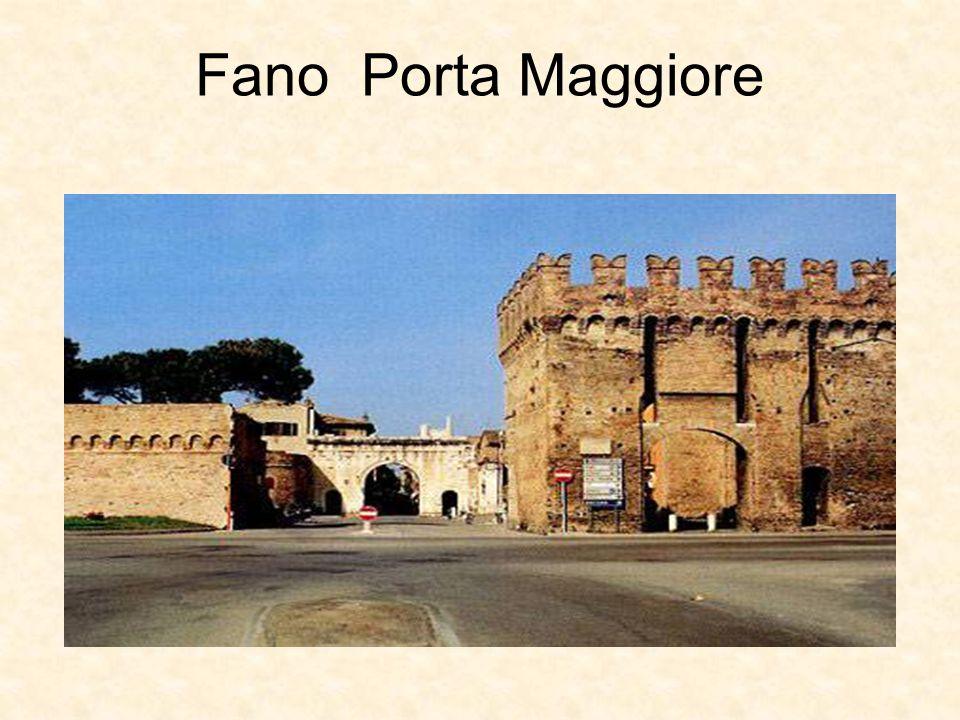 Fano Porta Maggiore