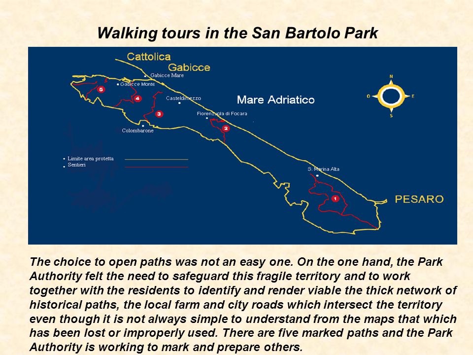 Walking tours in the San Bartolo Park The choice to open paths was not an easy one.