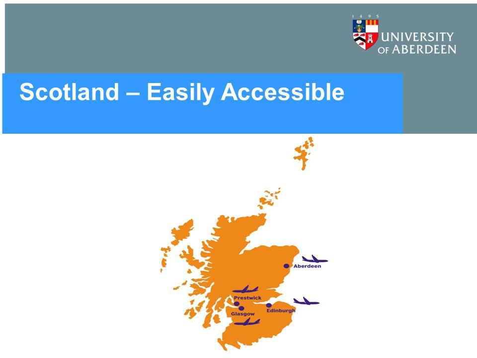 Scotland – Easily Accessible