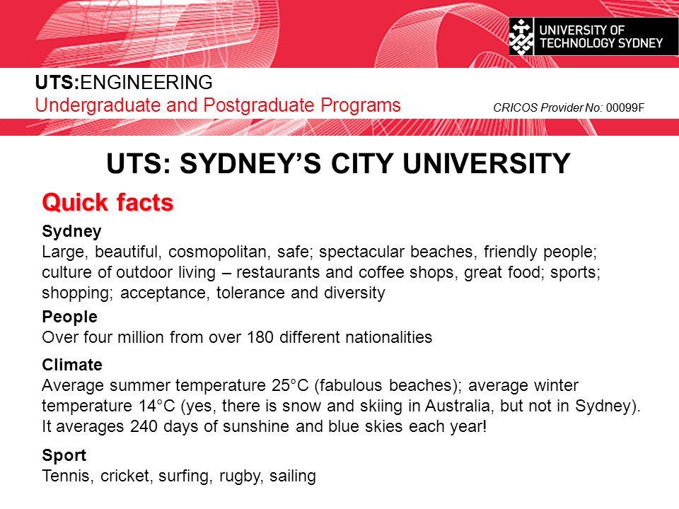 UTS:ENGINEERING CRICOS Provider No: 00099F UTS:ENGINEERING Postgraduate Programs CRICOS Provider No: 00099F Postgraduate Programs