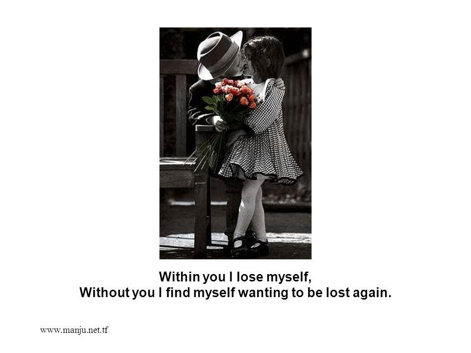 www.manju.net.tf It s like heaven on earth when I m in your arms.