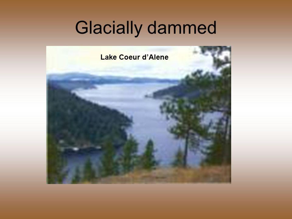 Glacially dammed Lake Coeur d'Alene