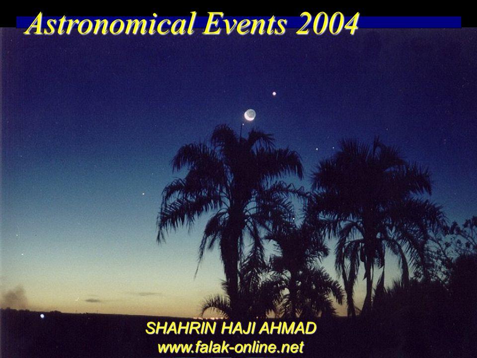 www.falak-online.net Astronomical Events 2004 SHAHRIN HAJI AHMAD www.falak-online.net