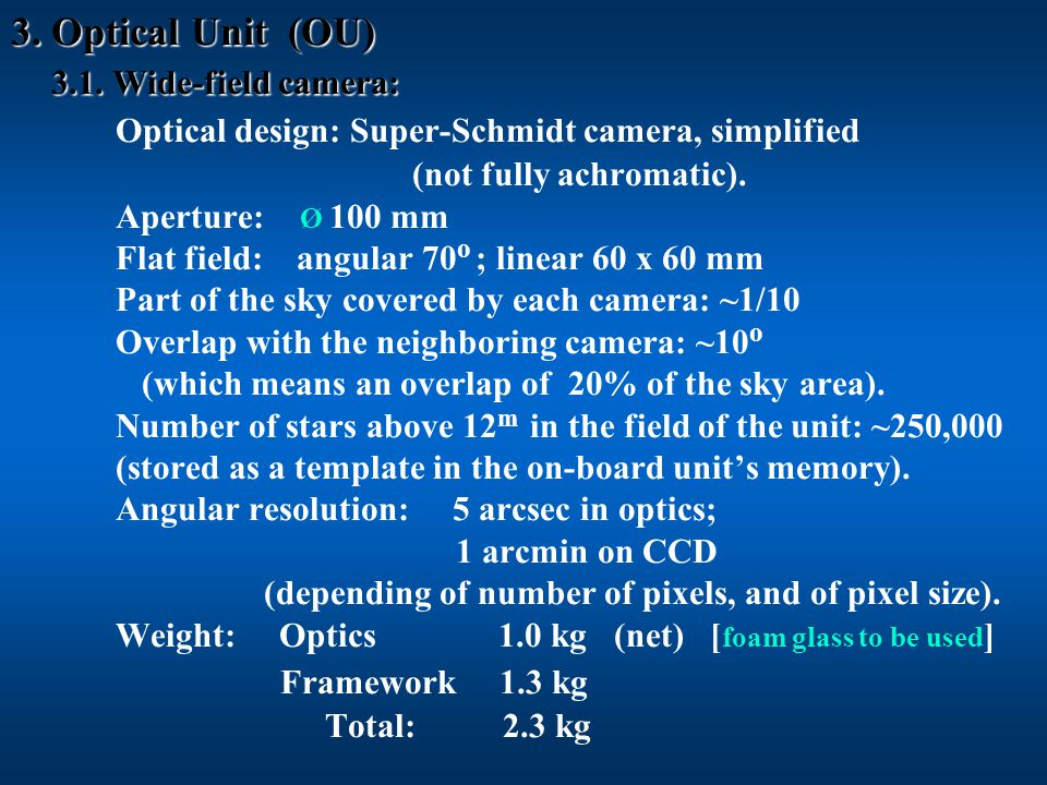 3.Optical Unit (OU) 3.1. Wide-field camera: 3. Optical Unit (OU) 3.1.