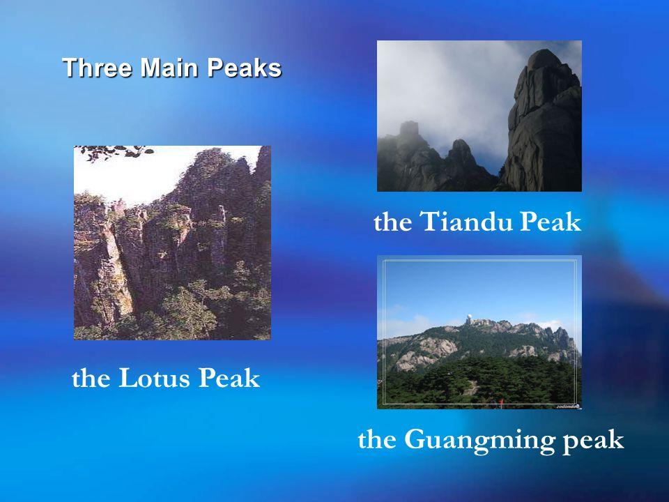 Three Main Peaks the Lotus Peak the Tiandu Peak the Guangming peak