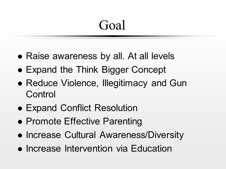 Goal l Raise awareness by all.