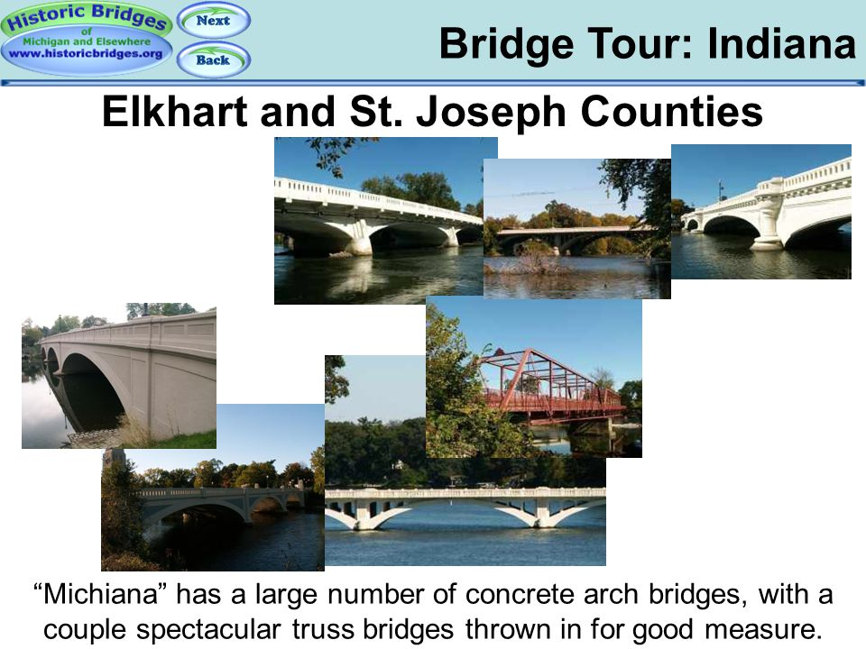 """Bridge Tour: Indiana Tour: IN: Michiana Elkhart and St. Joseph Counties """"Michiana"""" has a large number of concrete arch bridges, with a couple spectacu"""