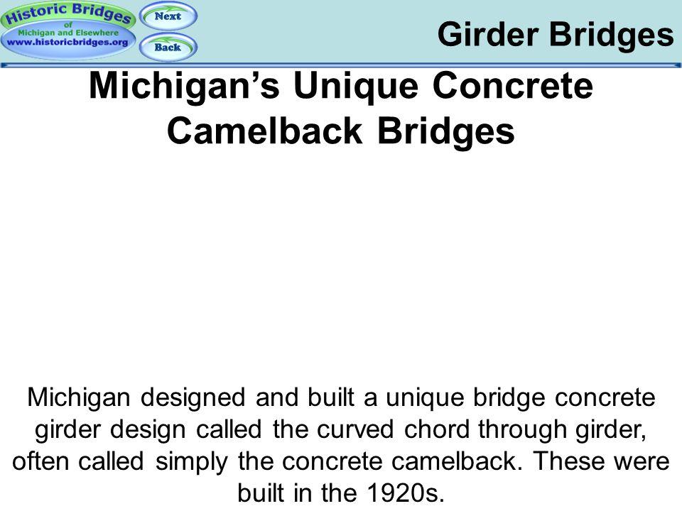 Girder Bridges Michigan's Unique Concrete Camelback Bridges Michigan designed and built a unique bridge concrete girder design called the curved chord