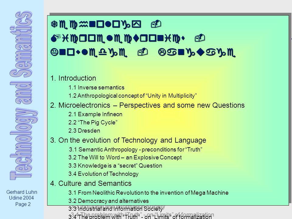 Page 33 Gerhard Luhn Udine 2004 3.2 Semantic Anthropology